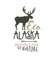 eco alaska protection of nature promo sign hand vector image vector image