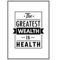 Health quote Typographical Poster vector image
