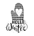 Hello winter text and knitted woolen mitten with vector image vector image