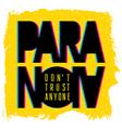 Paranoia print 002 vector image