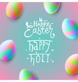 happy easter easter eggs holi vector image