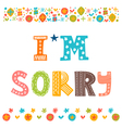 Im sorry design card Hand drawn phrase with