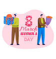 womens day celebration men with presents vector image