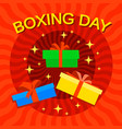 xmas boxing day concept background flat style vector image vector image