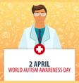 2 april world autism awareness day medical vector image