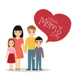 happy moms day - family together celebration vector image