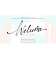 Banner Welcome to store handmade calligraphy vector image vector image