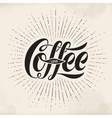 hand-drawn lettering inscription coffee love vector image