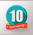 10 warranty label vector image vector image