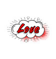 comic collection word love 3d colored sound chat vector image