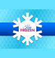 Keep frozen snowflake document template placed on