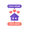 stay home safe poster design vector image
