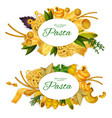 pasta promo symbols with tasty italian products vector image