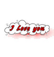 comic collection i love you 3d colored sound chat vector image vector image