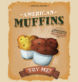 grunge and vintage american muffins poster vector image vector image