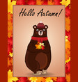 hello autumn greeting card with cute bear in hat vector image vector image