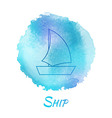 Sea Ship Marine Watercolor Concept vector image vector image