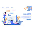 social media digital blogger writer character vector image