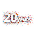 Twenty years paper confetti sign vector image vector image