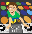 disk jockey for the vinyl disks and mixer in club vector image
