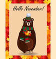 hello november poster with cute bear in hat and vector image vector image