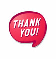 red speech bubble thank you vector image