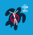 skip a straw save a turtle stop ocean pollution vector image vector image
