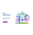 we are hiring template vector image