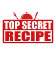 top secret recipe grunge rubber stamp vector image