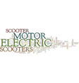 electric motor scooter text background word cloud vector image vector image