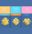 exclusive premium quality product gold labels set vector image vector image