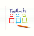feedback design on notebook paper background with vector image vector image
