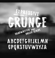 handwritten brush font in grunge style vector image vector image