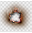 hole torn in ripped burnt and flame on transparent vector image vector image