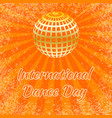 international dance day orange mirror ball vector image vector image