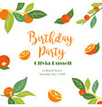 tropical birthday poster with oranges vector image vector image