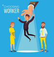 choosing worker smiling business man in vector image vector image