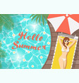 hello summer woman on pool deck vector image vector image
