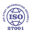 iso 27001 stamp sign - information security vector image vector image