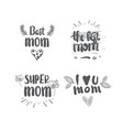 mothers day set of lettering calligraphy labels vector image vector image
