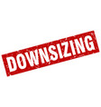 square grunge red downsizing stamp vector image vector image