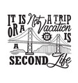 california quotes and slogan good for t-shirt it vector image vector image