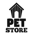 pet store dog house logo simple style vector image