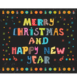 Merry Christmas and Happy New Year card Card vector image vector image