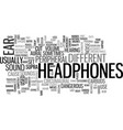 which headphones are right for you text word vector image vector image
