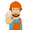 construction worker man showing stop gesture vector image vector image