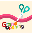 grand opening design with ribbon and scissors vector image vector image