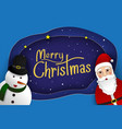 merry christmas card with santa cluase and snowman vector image vector image