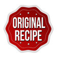 original recipe label or sticker vector image