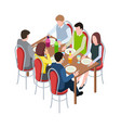 friends meeting family festive dinner isometric vector image vector image
